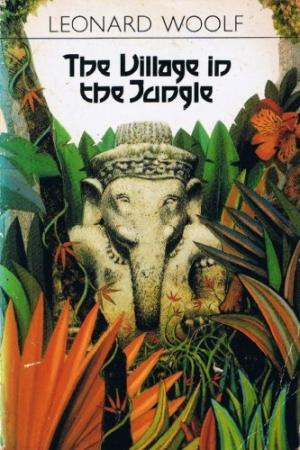 Woolf's The Village in the Jungle is set in Sri Lanka - Courtesy www.abebooks.com